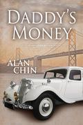 Alan Chin Daddys Money