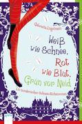 eBook: Weiß wie Schnee, Rot wie Blut, Grün vor Neid