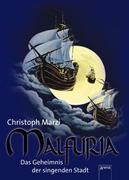 eBook: Malfuria - Das Geheimnis der singenden Stadt