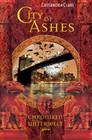 Cassandra Clare: Chroniken der Unterwelt 02. City of Ashes