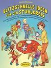Baumann,  Christa: Blitzschnelle Ideen für den Stuhlkreis