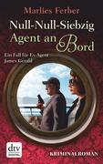 eBook:  Null-Null-Siebzig: Agent an Bord