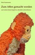 eBook: Zum Affen gemacht werden