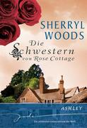 eBook:  Die Schwestern von Rose Cottage: Ashley