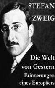 eBook: Die Welt von Gestern. Erinnerungen eines Europäers