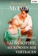eBook: Miss Sophie, Sie können mir vertrauen