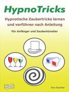 eBook:  HypnoTricks: Hypnotische Zaubertricks lernen und vorführen nach Anleitung.