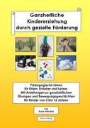 Nitschke, Anke: Ganzheitliche Kindererziehung d...
