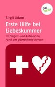 eBook: Erste Hilfe bei Liebeskummer