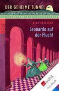 eBook: Der geheime Tunnel. Leonardo auf der Flucht