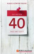 eBook: Die ersten 40 Tage mit Gott