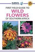 eBook: Sasol First Field Guide to Wild Flowers of Southern Africa