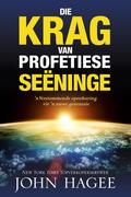 John Hagee: Die krag van profetiese seëninge