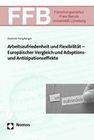 Hanglberger, Dominik: Arbeitszufriedenheit und Flexibilität - Europäischer Vergleich und Adaptions- und Antizipationseff