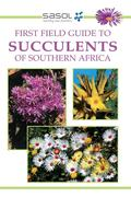eBook: Sasol First Field Guide to Succulents of Southern Africa