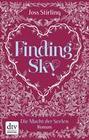Joss Stirling: Finding Sky Die Macht der Seelen