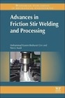 Besharati-Givi, Mohammad-Kazem;Asadi, Parviz: Advances in Friction-Stir Welding and Processing