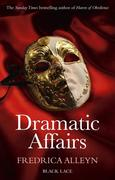 eBook:  Dramatic Affairs: Black Lace Classics