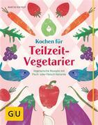 eBook: Kochen für Teilzeit-Vegetarier