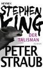 STEPHEN KING;Peter Straub: Der Talisman