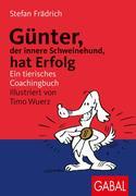 eBook: Günter, der innere Schweinehund, hat Erfolg