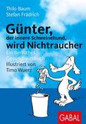 eBook: Günter, der innere Schweinehund, wird Nichtraucher