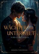 eBook: Wächter der Unterwelt
