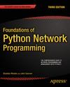 Rhodes, Brandon;Goerzen,  John: Foundations of Python Network Programming