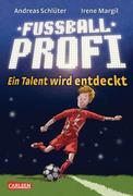 eBook:  Fußballprofi 01: Fußballprofi - Ein Talent wird entdeckt