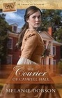 Dobson, Melanie: The Courier of Caswell Hall