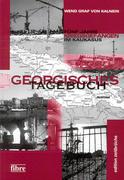 Kalnein, Wend Graf von: Georgisches Tagebuch