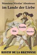eBook: Monsieur Nicolas' Abenteuer im Lande der Liebe (Ein Erotik Klassiker)