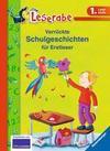 Arend,  Doris;Dietl,  Erhard;Königsberg,  Katja: Verrückte Schulgeschichten für Erstleser