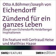 0405619807581 - Joseph von Eichendorff;Otto A. Böhmer: Zündend für ein ganzes Leben - 書