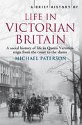eBook: Brief History of Life in Victorian Britain