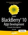 Ludin, Anwar: Learn BlackBerry 10 Apps Development