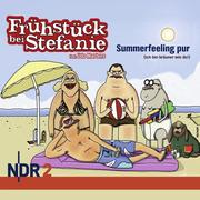 Wehmeier, Harald;Altenburg, Andreas: NDR 2 - Frühstück bei Stefanie - Summerfeeling pur