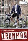 Schröder, Thorsten: Nachrichten vom Ironman