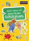 Holzwarth-Raether,  Ulrike;Müller-Wolfangel,  Ute: Jetzt lerne ich alles für den Schulstart