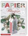 Heß,  Kerstin: Papierideen zur Weihnachtszeit