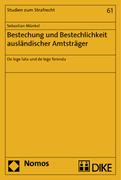 Münkel, Sebastian: Bestechung und Bestechlichke...