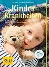 Nase, Beate;Nase, Jörg: Kinderkrankheiten