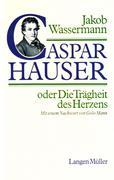 eBook: Caspar Hauser oder Die Trägheit des Herzens