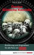 eBook: Dantes Göttliche Komödie. Einführung und Originaltext für alle Fans von INFERNO