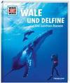 Baur,  Manfred: Wale und Delfine. Die sanften Riesen