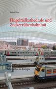 eBook: Flügelradkathedrale und Zuckerrübenbahnhof