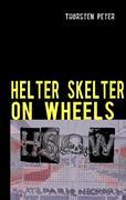 eBook: HELTER SKELTER ON WHEELS