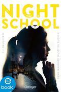 eBook: Night School 03. Denn Wahrheit musst du suchen