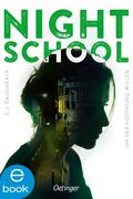 eBook: Night School 04. Um der Hoffnung willen