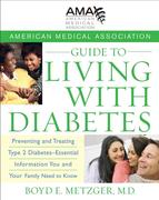 eBook: American Medical Association Guide to Living with Diabetes